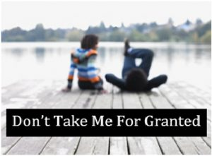 People Take You For Granted